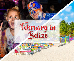 Can't Miss February Events in Belize